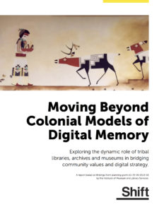 .pfd Report - Moving Beyond Colonial Models of Digital Memory