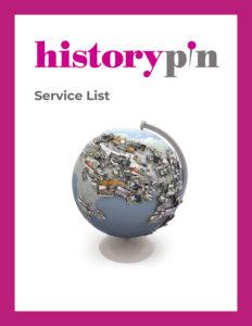 Historypin Service List